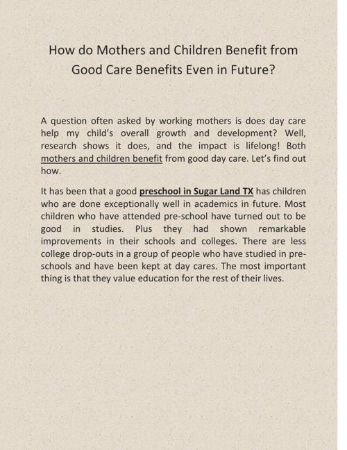 How do Mothers and Children Benefit from Good Care Benefits Even