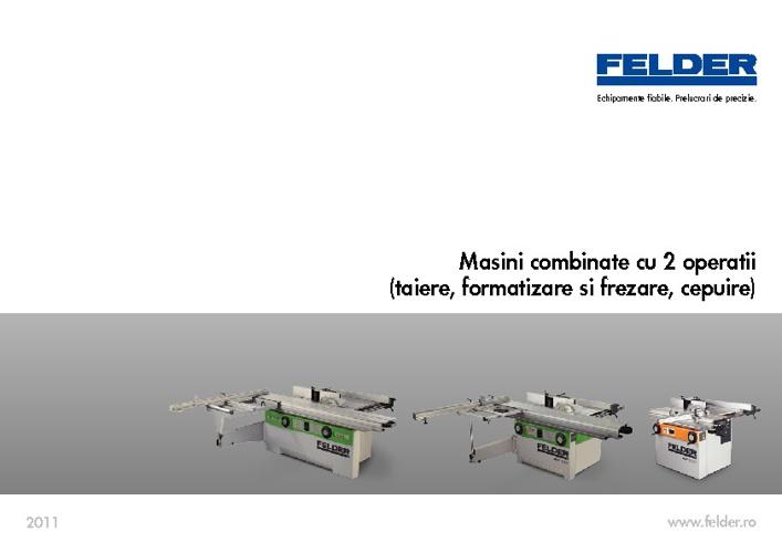 Felder-Masini combinate cu 2 operatii