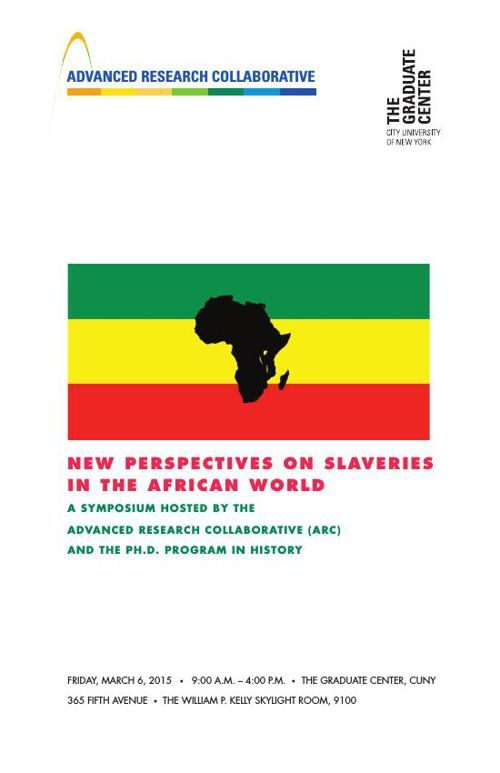 New Perspectives on Slaveries in the African World