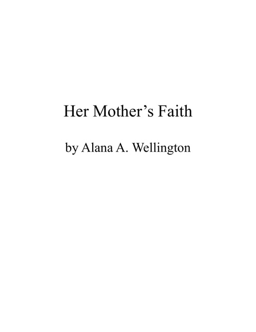 Her Mother's Faith