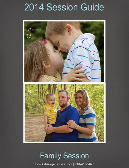 Katrina Genevieve Photography 2014 Family Session Guide