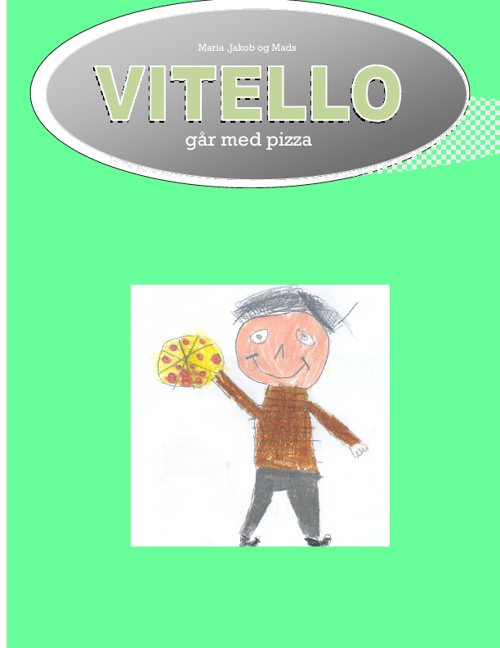 Vitello går med pizza