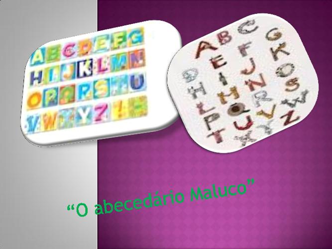 O Alfabeto Maluco