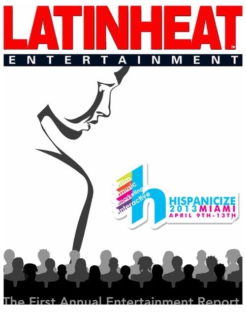 LATIN HEAT - Hispanicize 2013