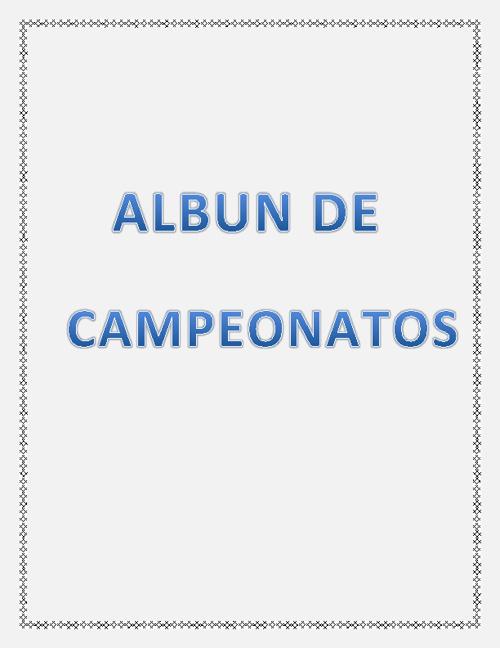 ALBUM DE CAMPEONATOS