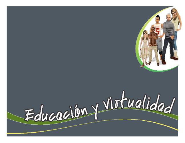 Educación y Virtualidad