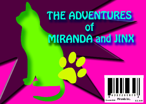The Adventures of Miranda and Jinx