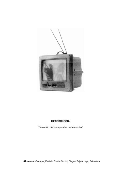 Evolución morfológica de la TV