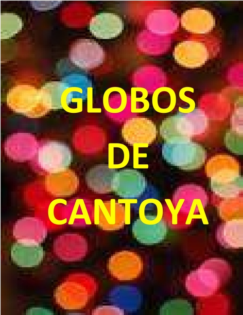 Globos Cantoya