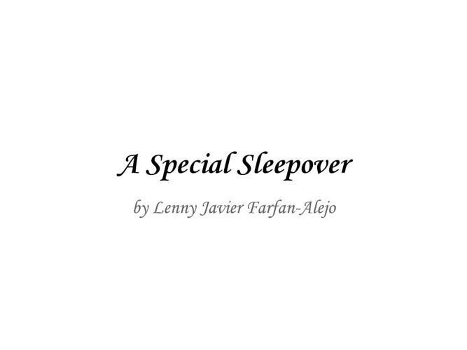 A Special Sleepover!