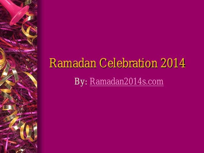 Ramadan Celebration 2014