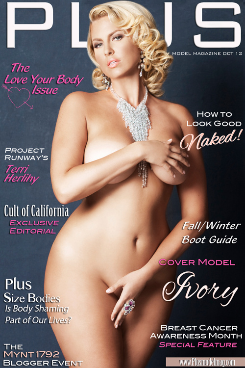 PLUS Model Magazine: October 2012 Plus Size Love Your Body Issue