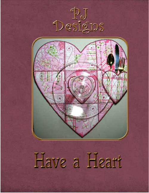 Have a Heart by PJ Designs