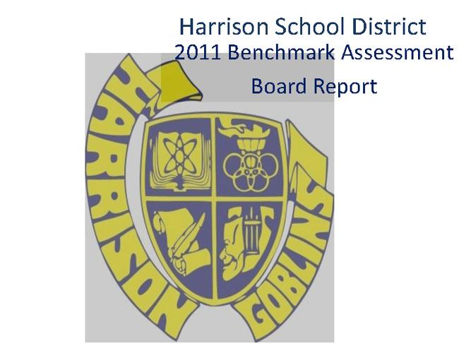 Harrison Benchmark Presentation