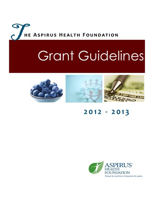 Aspirus Health Foundation 2013 Grant Guidelines