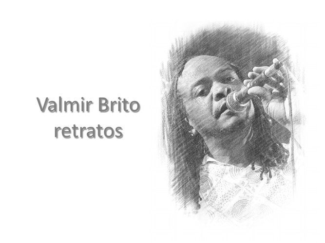 Valmir Brito - retratos
