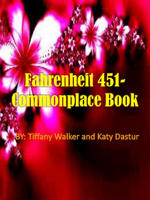 Commonplace Book- Fahrenheit 451