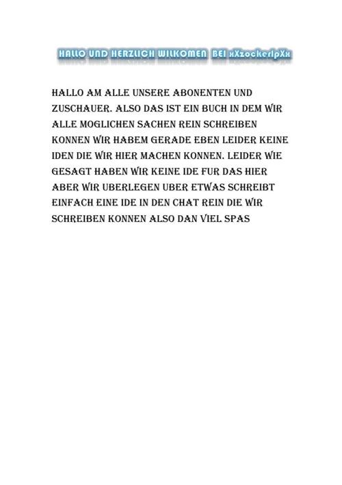 HALLO UND HERZLICH WILKOMEN  BEI xXzockerlpXx