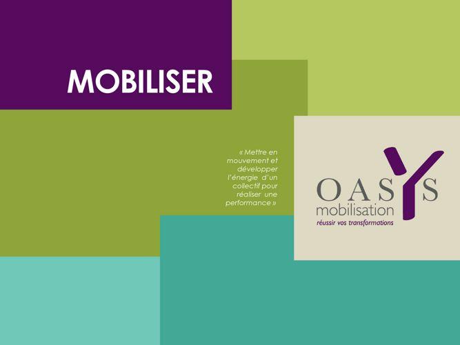 Présentation OasYs Mobilisation