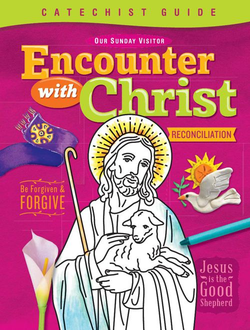 Encounter with Christ - Reconciliation Catechist Guide