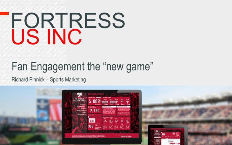 Fortress US - Fan Engagement Platform - August 2014