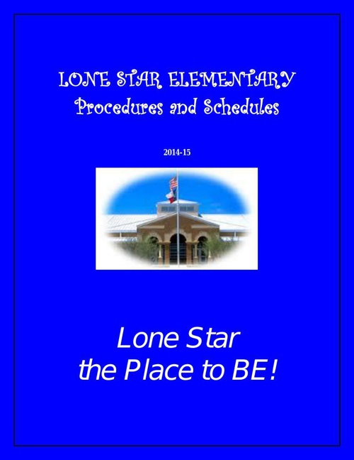 LONE_STAR_ELEMENTARY_2014-15 procedures and schedules