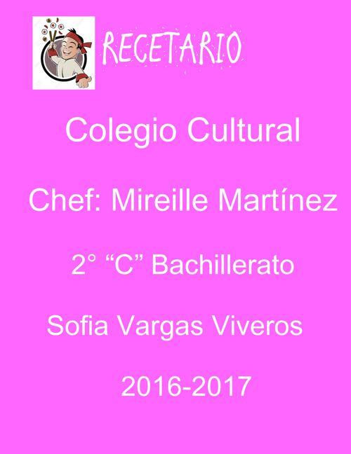 """Recetario_Sofia Vargas Viveros 2° """"C"""" BACH"""