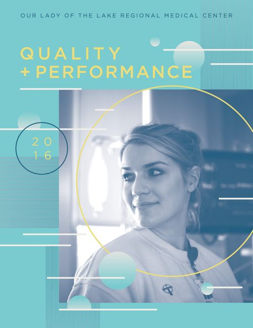 2017 OLOL Quality Performance Report