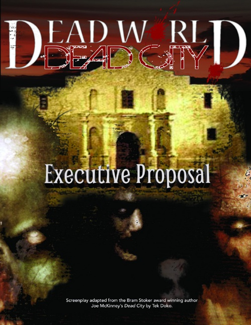 DEAD WORLD: DEAD CITY Executive Proposal