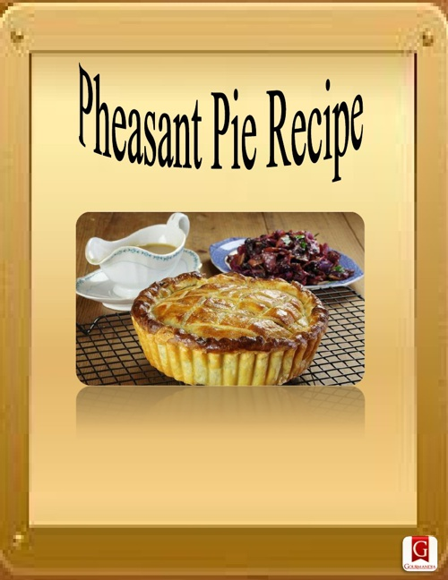 Pheasant Pie Recipe