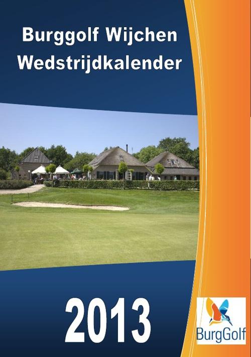 BG Wijchen Wedstrijdkalender 2013