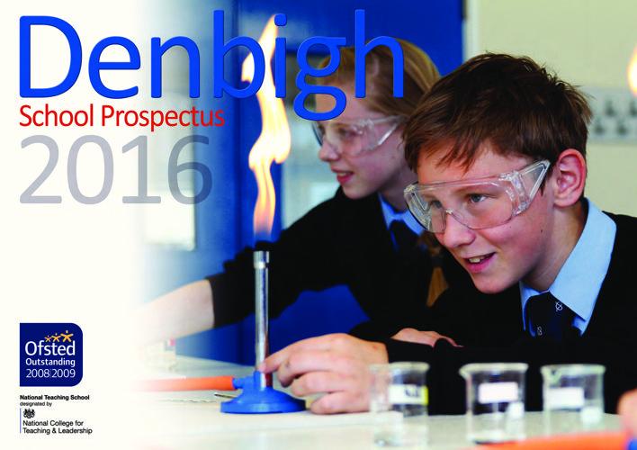DENBIGH SCHOOL PROSPECTUS 2016