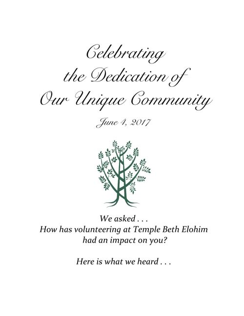 Celebrating the Dedication of Our Unique Community