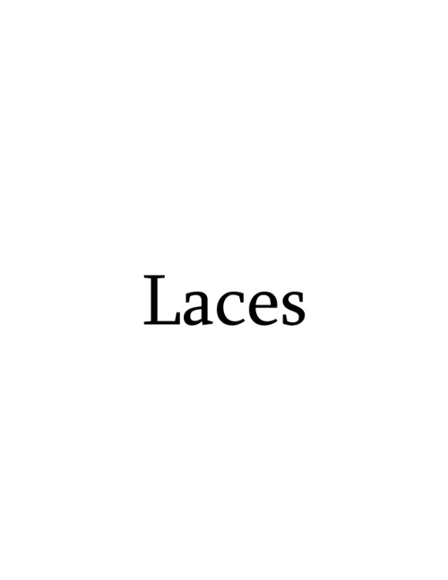 Laces - Stories Tied Together