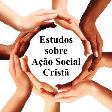 Estudos Sobre Ação Social Cristã
