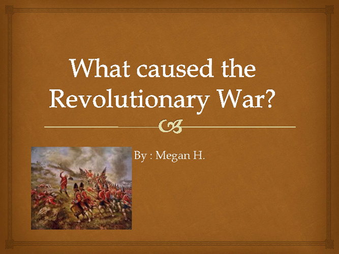 megan's relolutionary powerpoint