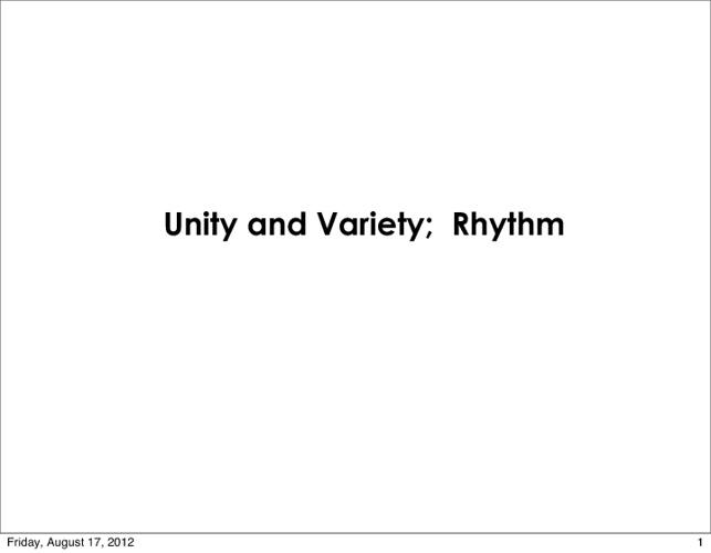 Unity and Variety; Rhythm