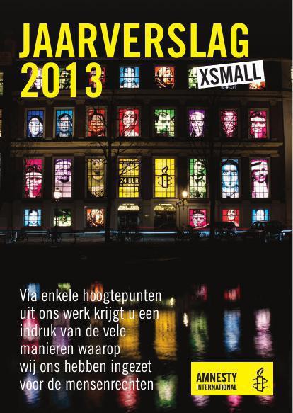Lees de samenvatting van Amnesty's Jaarverslag 2013