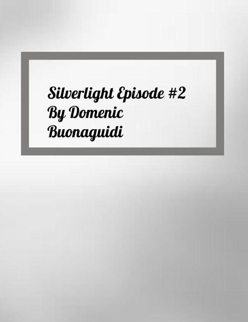 Silverlight Episode 2