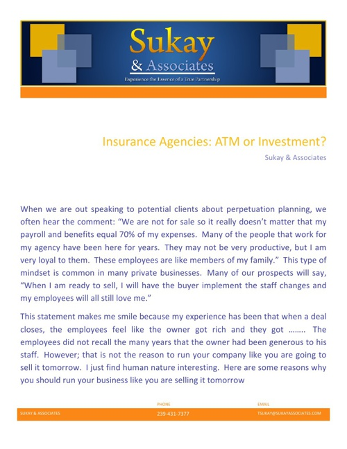 Insurance Agencies: ATM or Investment?