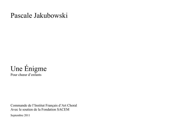 Une énigme - Pascale Jakubowski