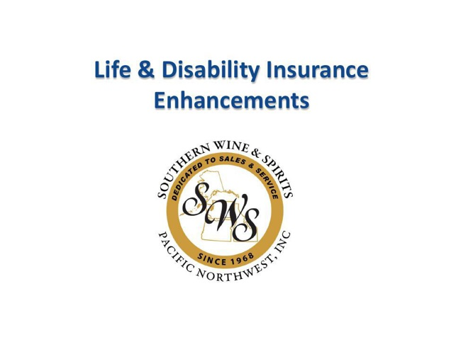 Southern Wine & Spirits Life & Disability Enhancements