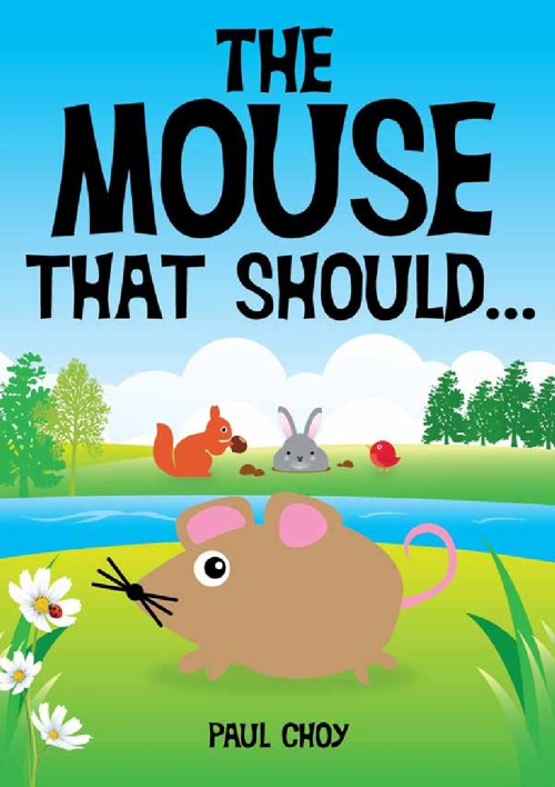 The Mouse That Should