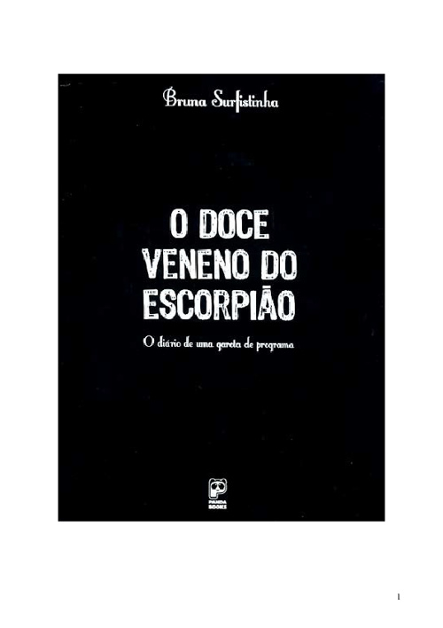O Doce Venono Do Escorpiao