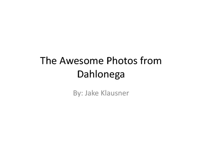 The Awesome Photos from Dahlonega