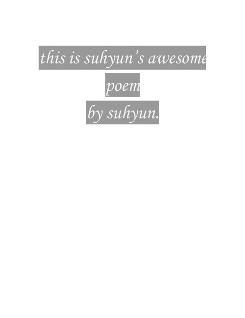 suhyun's awesome poem.