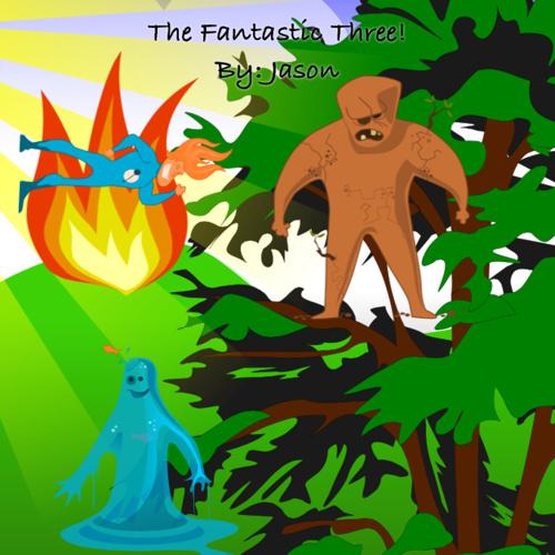 The Fantastic Three: By Jason