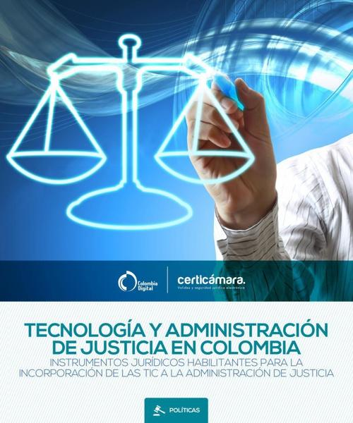 Tecnología y administración de justicia en Colombia