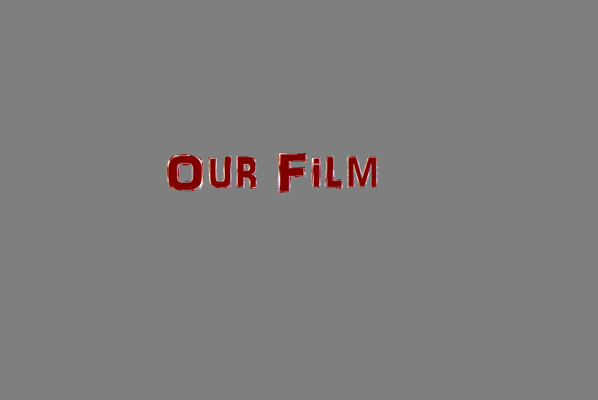 our film