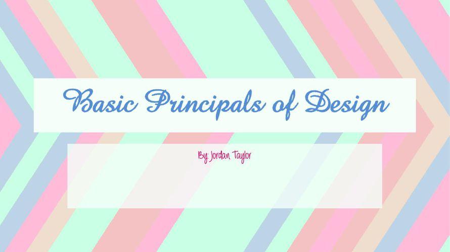 Basic Principals of Design 9-11-15 (1)